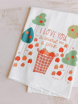 Bushel And A Peck Flour Sack Towel