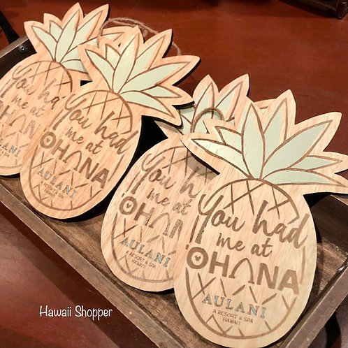 Aulani You Had Me At Ohana Wooden Sign