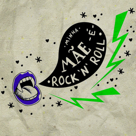 """2° edição do 🤘""""Minha Mãe é Rock'n'Roll"""" ❤"""