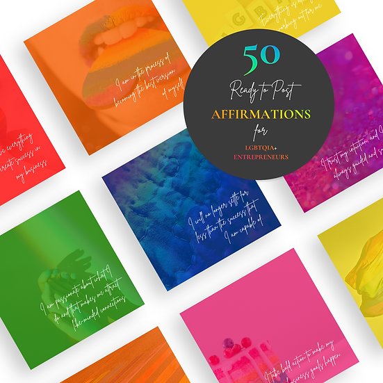 50 Ready to Post Affirmation Posts for LGBTQIA+ ENTREPRENEURS