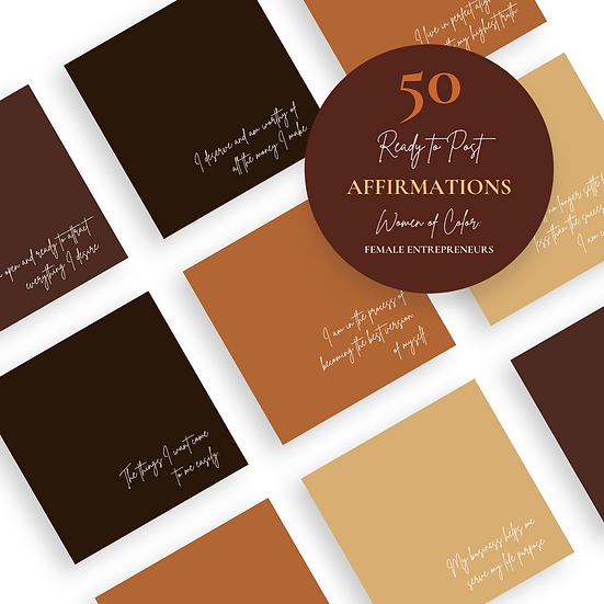 50 Ready to Post Affirmation Posts for FEMALE WOMEN OF COLOR ENTREPRENEURS