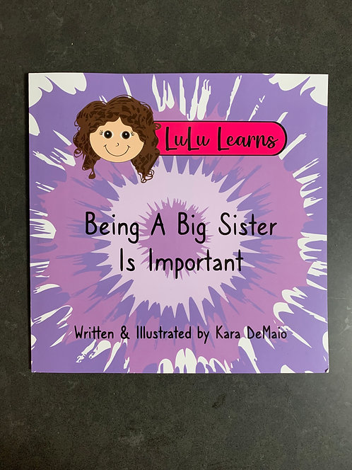 LuLu Learns: Being A Big Sister Is Important