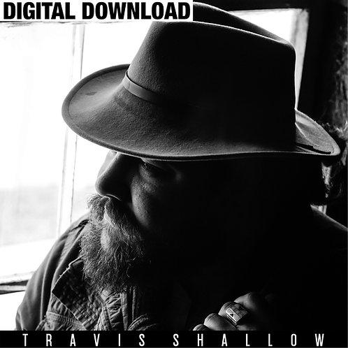 DIGITAL DOWNLOAD - Travis Shallow (album)