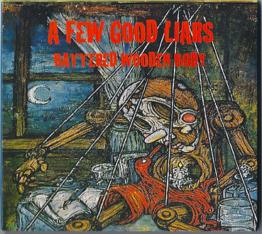 Travis Shallow old band A Few Good Liars album cover
