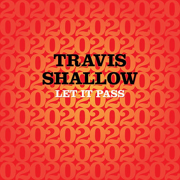 Travis Shallow Let it Pass Cavity Search Records