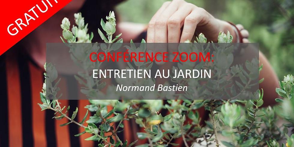 Normand Bastien: Entretien au jardin