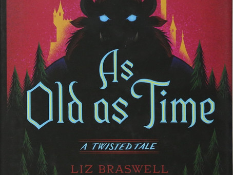 As Old as Time (A Twisted Tale) - by Liz Braswell