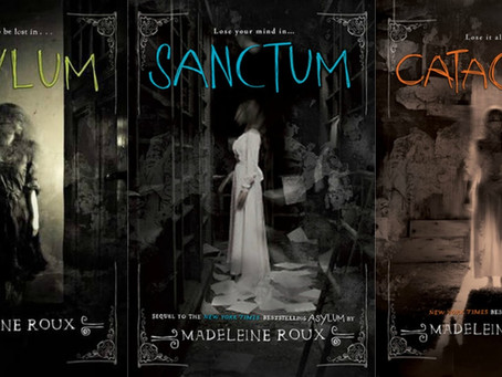 Asylum and Sanctum - both by Madeleine Roux