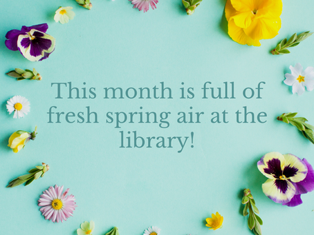 April Showers Bring May Flowers - Monthly Updates