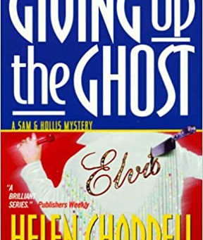 Giving up the Ghost - by Helen Chappell