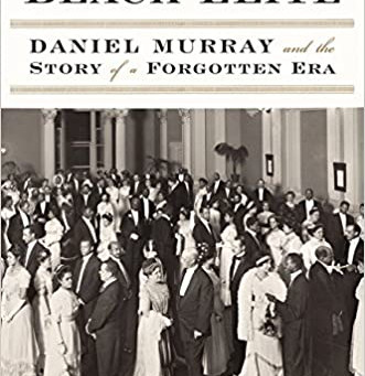 The Original Black Elite: Daniel Murray and the Story of a Forgotten Era - by Elizabeth D. Taylor