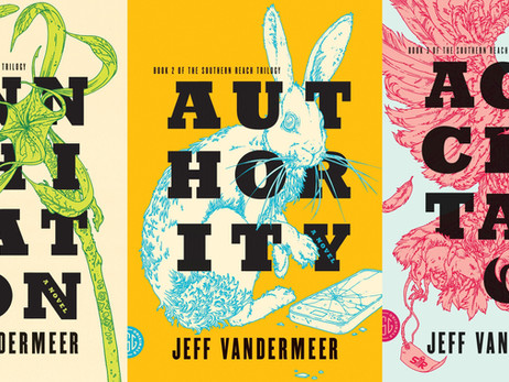 Southern Reach Trilogy - by Jeff Vandermeer