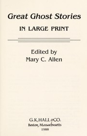 Great Ghost Stories - edited by Mary C. Allen