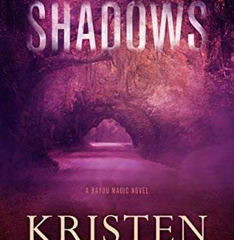 Shadows - by Kristen Proby