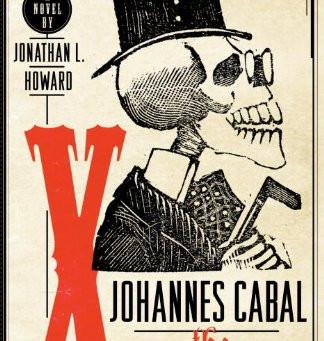Johannes Cabal the Necromancer - by Jonathan L. Howard