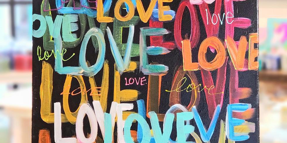 FEBRUARY 13   LOVE, LOVE, LOVE   6-8:30 pm   $35