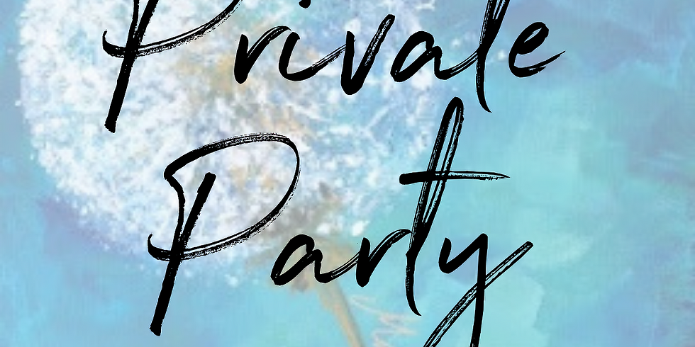 PRIVATE PARTY    SEPTEMBER 10   6-8:30 pm