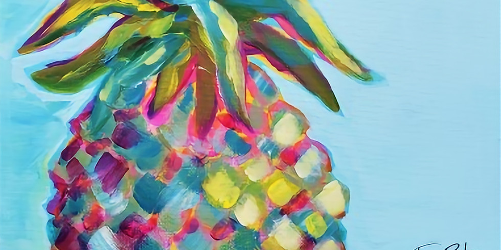 PINEAPPLE POP ART | APRIL 18 @ 6 PM | $35
