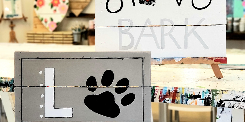 FEBRUARY 14   6 PM   $55   HUMANE SOCIETY FUNDRAISER   WOODEN SIGN