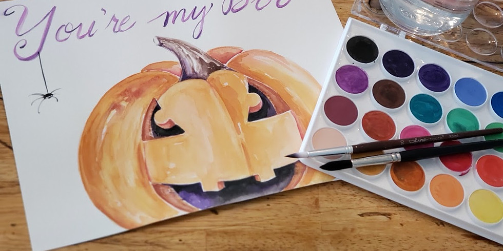 WATERCOLOR WEDNESDAY   YOU'RE MY BOO   OCTOBER 9   6 PM   $35