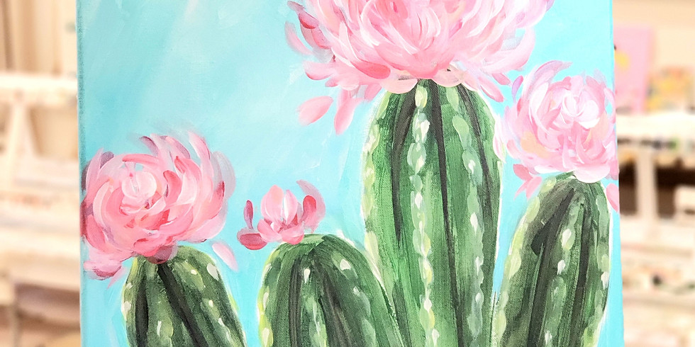 MARCH 25   CACTUS WITH FLOWERS   6 PM   $35