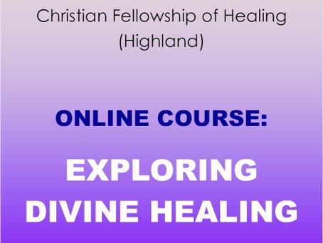 Online Course:Exploring Divine Healing