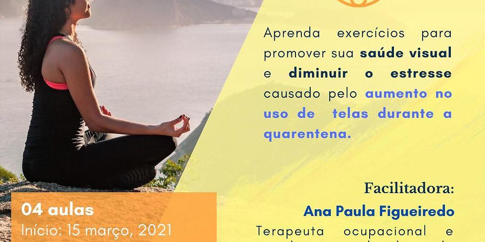 Autocuidado para os olhos, com Ana Paula Figueiredo