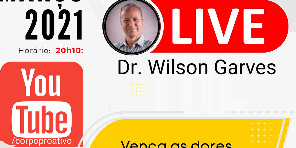 LIVE com Wilson Garves: Vença as dores e os sintomas do stress em 4 passos