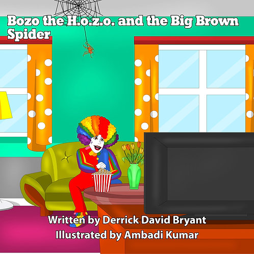 Bozo the H.o.z.o. and the Big Brown Spider