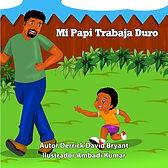 Cover page for Mi papi trabaja duro.jpg