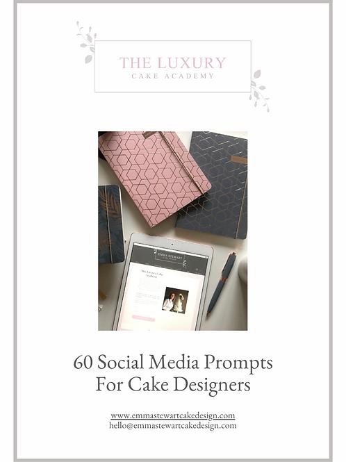 60 Social Media Prompts for Cake Designers