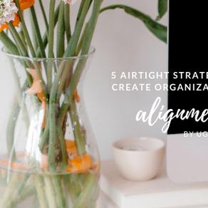 5 Airtight Strategies to Create Organizational Alignment