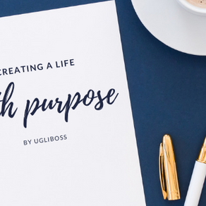 Creating A Life With Purpose