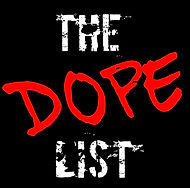 The Dope List