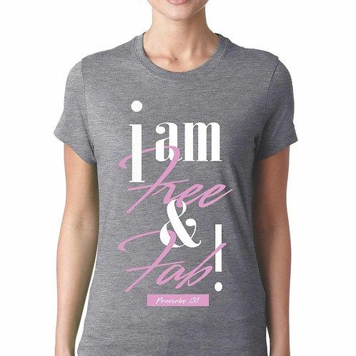 I am Free and Fab Tee