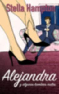 Alejandra y algunos hombres malos