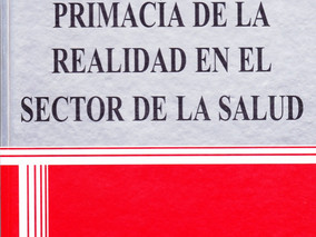 Libro: Primacía de la Realidad en el Sector Salud