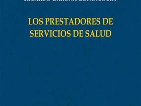 Libro: Los Prestadores de Servicios de Salud.