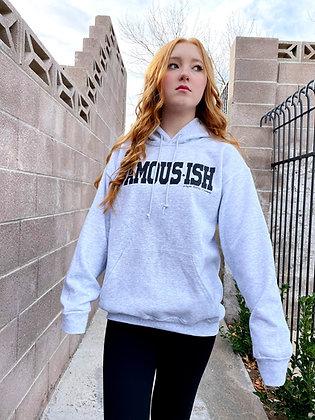 FAMOUS-ISH Sweatshirt