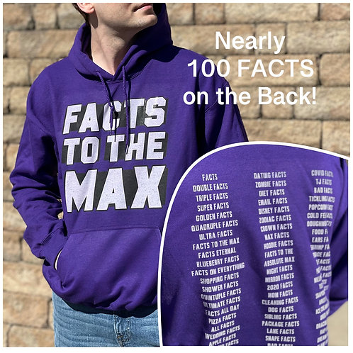 Purple front and back FACTS to the MAX Hooded Sweatshirt