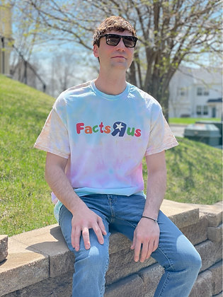 Facts R Us Tie Dye FACTS T-Shirt