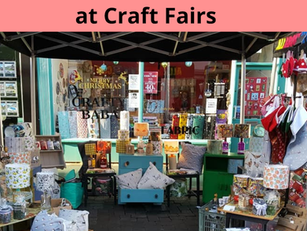 Top tips for selling at Craft Fairs