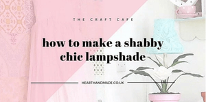 How To Make A Shabby Chic Lampshade and Lampbase! Title image