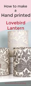 Dannells_Make a hand printed lovebird lantern