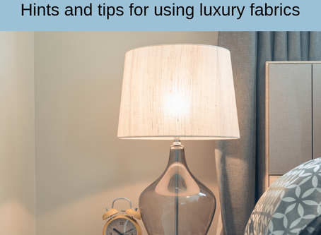 Luxurious lampshade making – hints and tips for using luxury fabrics