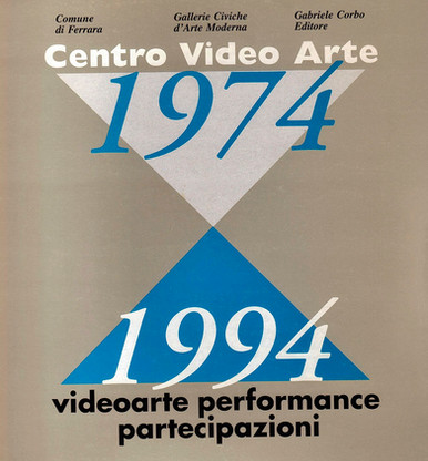 CENTRO VIDEO ARTE 1974-1994