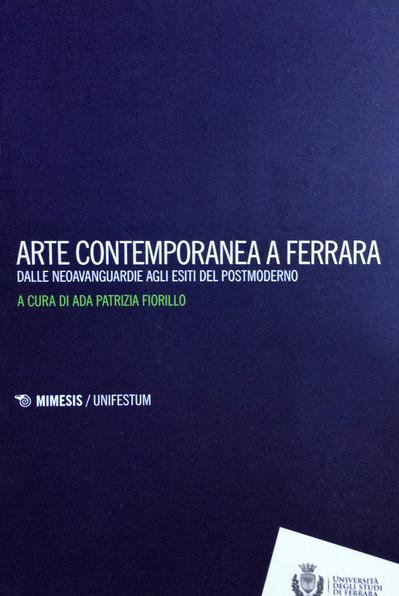 Arte contemporanea a Ferrara
