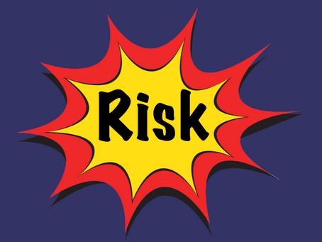 Opportunities for Risk