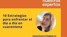 10 Estrategias exprés para enfrentar el día a día en cuarentena
