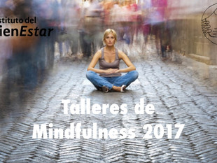 Talleres de Mindfulness - Desde abril 2017.